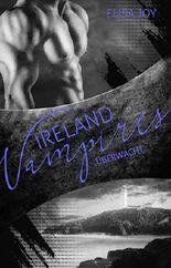 Ireland Vampires - Überwacht