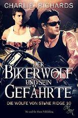 Der Bikerwolf und sein Gefährte (Die Wölfe von Stone Ridge 10) (German Edition)