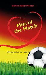 Miss of the Match: WM, das sind wir alle - oder?!