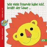 Wie viele Freunde habe ich?, brüllt der Löwe .: Zählen mit Kristina - Zahlen von 1-10 (Zählen mit Kristina - Zahlen von 1-10)