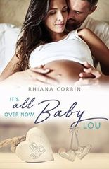 It's all over now, Baby Lou (Baby-Reihe 2)