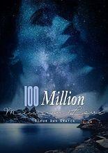 100 Million Miles from Love: Liebesroman