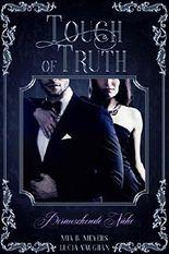 Touch of Truth: Berauschende Nähe