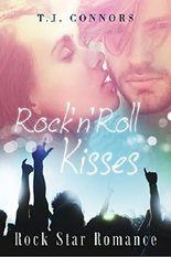 Rock'n'Roll Kisses: Rock Star Romance