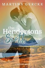 The Hendersons – Scott: Liebesroman