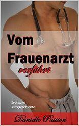 Vom Frauenarzt verführt