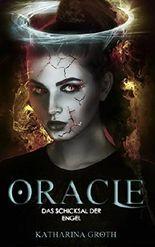 Oracle: Das Schicksal der Engel