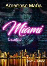 American Mafia: Miami Caught