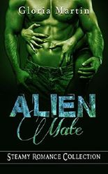 Alien Mate: Steamy Romance Collection