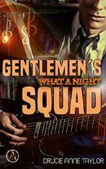 Gentlemen's Squad: What a night