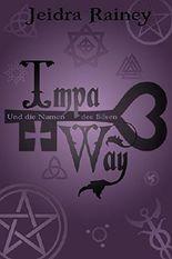 Impa & Way: Und die Namen des Bösen