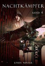 Nachtkämpfer: Band 4 [Fantasy-Reihe]