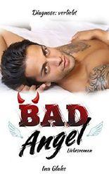 Bad Angel - Diagnose: verliebt!: Sinnlicher Liebesroman