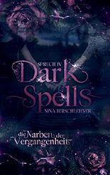 Dark Spells: Die Narben der Vergangenheit