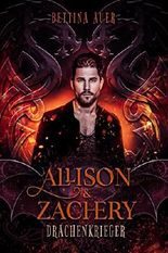 Allison & Zachery: Drachenkrieger