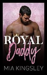 Royal Daddy (Royal Daddies 1)