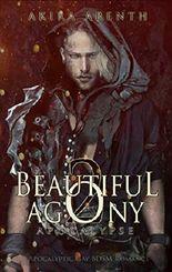 Beautiful Agony 2 -  Apocalypse: Apocalyptic Gay BDSM Romance