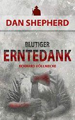 Blutiger Erntedank (Dan Shepherd 2)