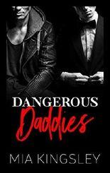 Dangerous Daddies (Mafia Daddies 2)