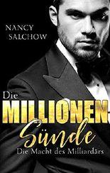 Die Millionen-Sünde: Die Macht des Milliardärs