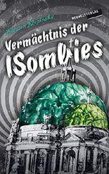 Vermächtnis der ISombies: Episode 6: Im Zeichen der Sechs ... plus eins