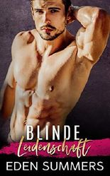 Blinde Leidenschaft: liebesroman (Reckless Beat 1)