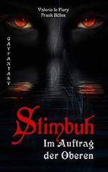 Stimbuh: Im Auftrag der Oberen