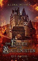 Das Feuer des Alchemisten: Die Rache - zweiter Teil