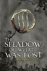 BY Islington, James ( Author ) [ THE SHADOW OF WHAT WAS LOST ] Aug-2014 [ Paperback ]