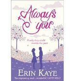 BY Kaye, Erin ( Author ) [ ALWAYS YOU ] Jan-2014 [ Paperback ]