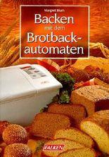 Backen mit dem Brotback-Automaten