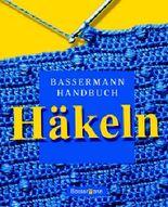 Bassermann Handbuch Häkeln