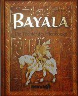 Bayala - Die Töchter des Elfenkönigs