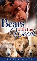 Bears with the Woods (BBW Alpha Werebear pack BDSM mega menage erotica): Needs of the Alpha (Werebear Alpha BDSM Book 2)