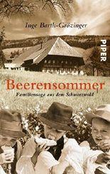 Beerensommer: Familiensaga aus dem Schwarzwald by Barth-Grözinger, Inge (2008) Taschenbuch