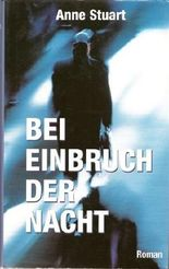 Bei Einbruch der Nacht : Roman.