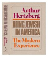 Being Jewish in America : the Modern Experience / Arthur Hertzberg