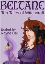 Beltane: Ten Tales of Witchcraft (Fantasy Stories)