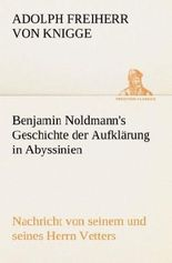 Benjamin Noldmann's Geschichte der Aufklärung in Abyssinien