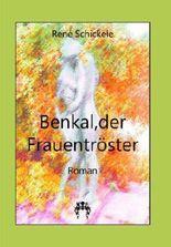 Benkal, der Frauentröster