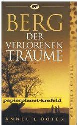 Berg der verlorenen Träume : Roman ; 3828968856 Aus dem Engl. von Andrea Zapf, Weltbild-Reader