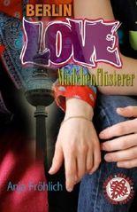 Berlin Love: Mädchenflüsterer