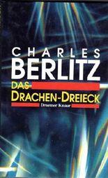 Berlitz das Drachendreieck das Gegenstück zum Bermudadreieck, Droemer Knaur 1990, 238 Seiten, bebildert