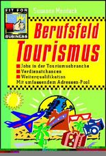 Berufsfeld Tourismus