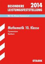 Besondere Leistungsfeststellung Gymnasium Sachsen / Mathematik 10. Klasse 2013