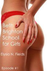 Beth Brighton School for Girls episode 1