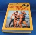 Beverly Hills 90210 : Sommerträume.