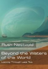 Beyond the Waters of the World (Looking Through Lace Book 2)