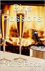 Bias Passions