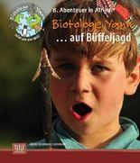 Biotologe Yann ...geht auf Büffeljagd